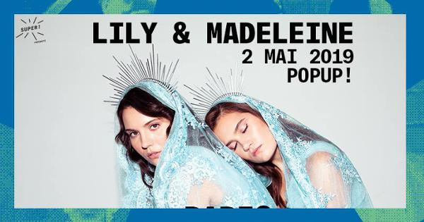 Super! — Lily & Madeleine le 2 mai au Popup!