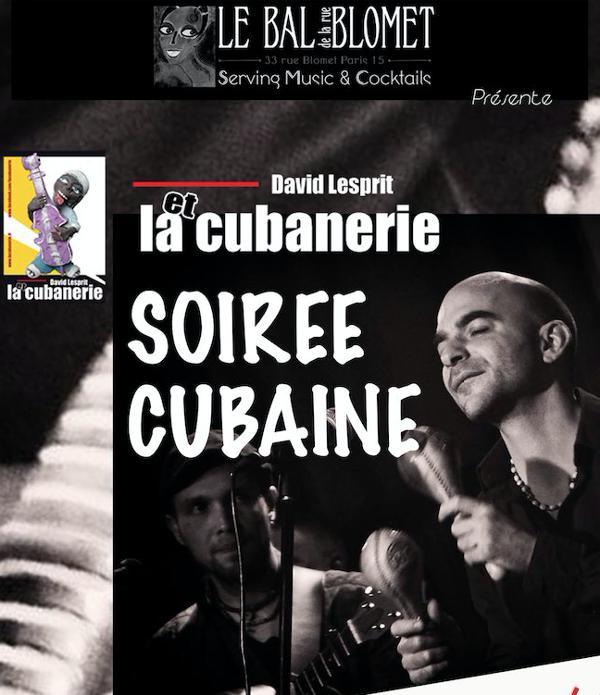 LA CUBANERIE - SOIRÉE CUBAINE