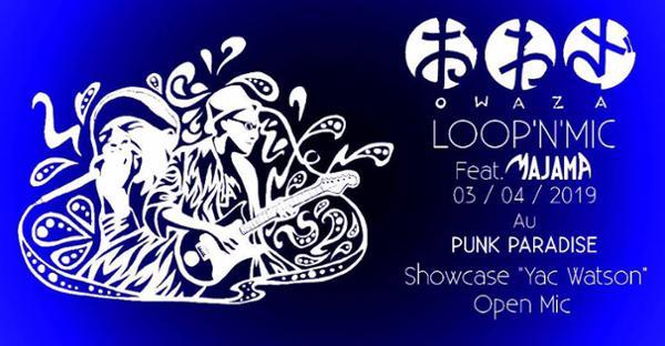 LOOP'N'MIC feat. Majama // Yac Watson // Open Mic
