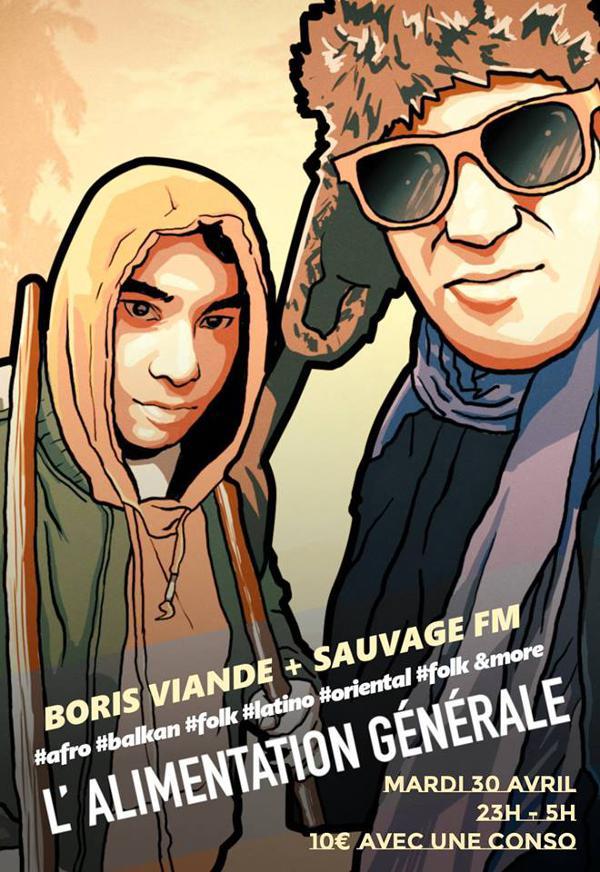 Boris Viande + Sauvage FM // L'Alimentation Générale