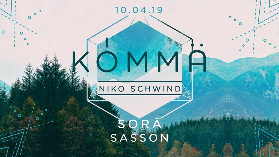 KÖMMA w/ Niko Schwind, Sorä & Sasson