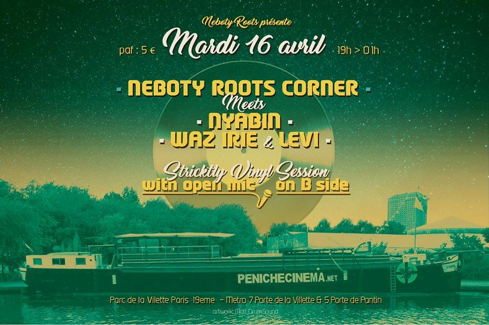 Néboty Roots Corner meets Nyabin , Waz irie & Levi