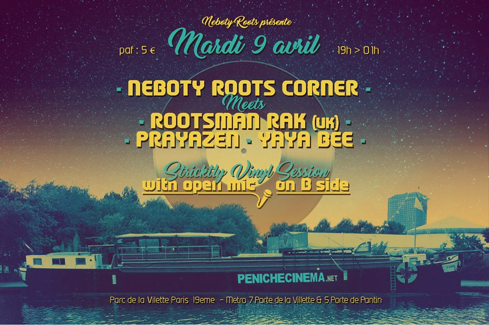 Néboty Roots Corner meets Rootsman Rak (uk) Prayazen (fr) & Yaya Bee Wise (fr)