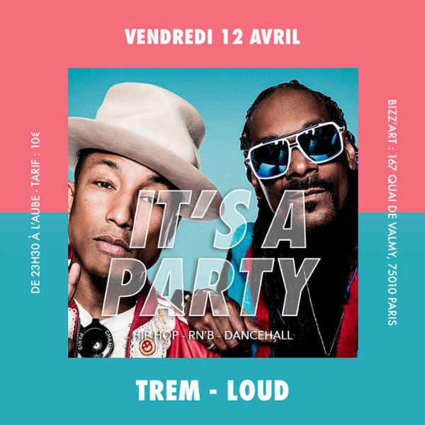 Soirée IT'S A PARTY. Hip Hop - RnB - Dancehall vendredi 12 avril au BIZZ'ART