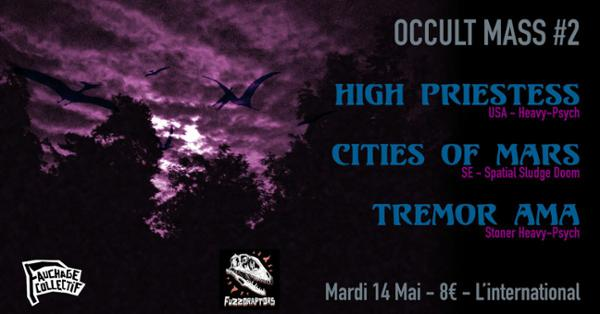 High Priestess ϰ Cities of Mars ϰ Tremor Ama - Occult Mass #2