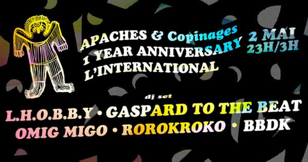 Apaches et copinages ! 1 year anniversaire