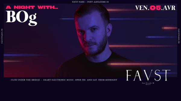 Faust — A night with : BOg