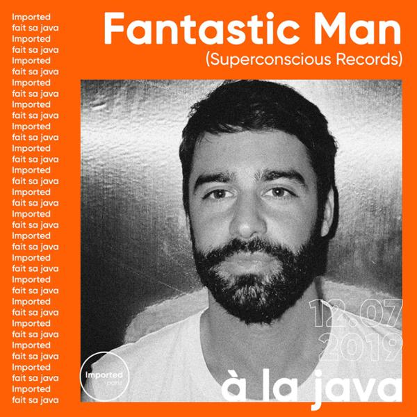 Imported fait la Java w/ Fantastic Man & 2 more guests TBA