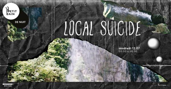 Local Suicide All Night Long