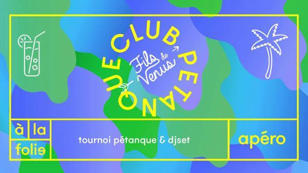 Club pétanque : Fils de Venus