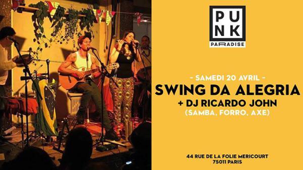 Swing da Alegria + Dj Ricardo John (samba, forro, axe)