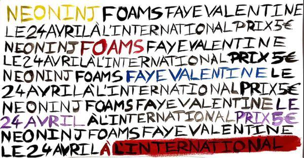 Foams • Neo Ninj • Faye Valentine - L'international