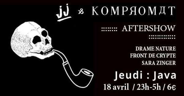 JJ & KOMPROMAT Aftershow