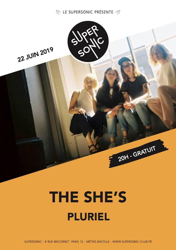 The She's • Pluriel / Supersonic (Free entry)