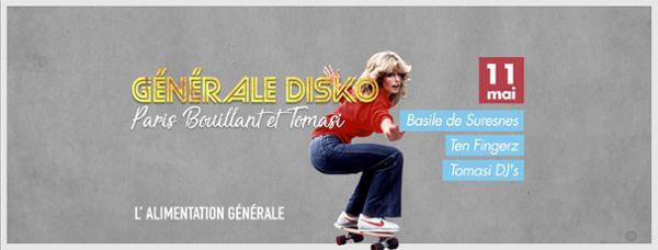 Générale Disko w/ Paris Bouillant & Tomasi