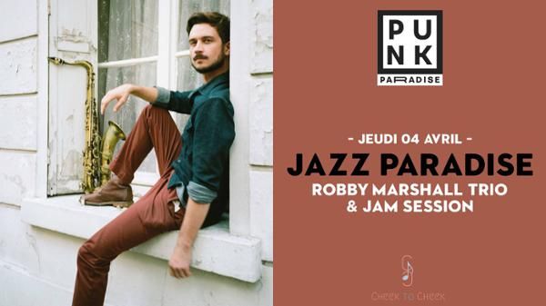 Jazz Paradise | Robby Marshall Trio & jam session