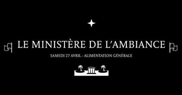 Le Ministère De L'Ambiance