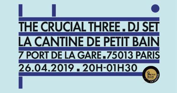 THE CRUCIAL THREE DJ SET