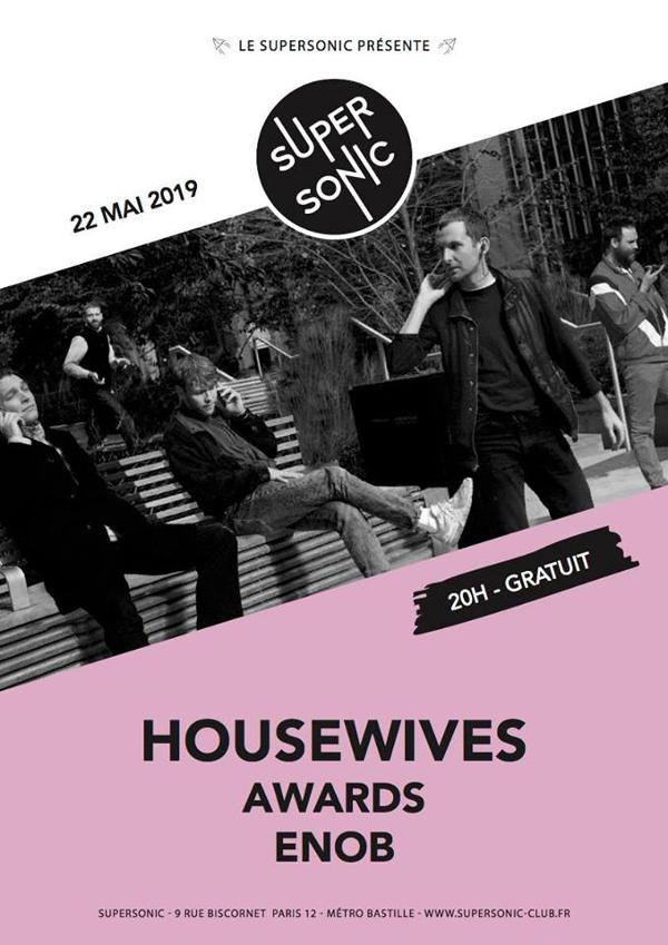 Housewives • Awards • Enob / Supersonic (Free entry)