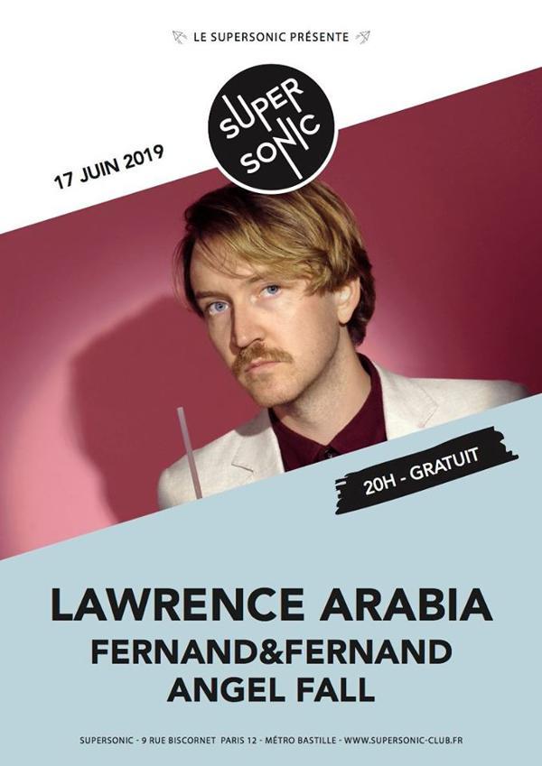 Lawrence Arabia • Fernand&Fernand • Angel Fall / Supersonic