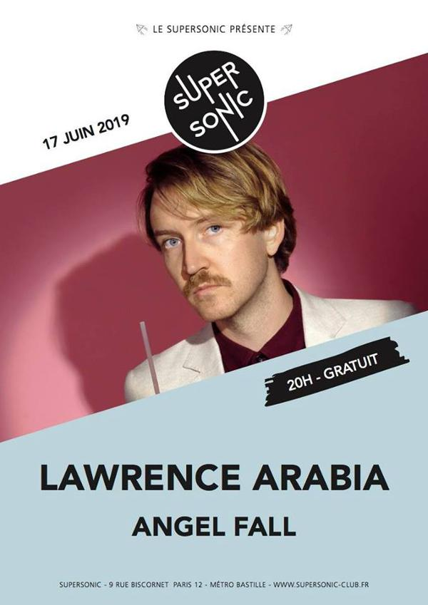 Lawrence Arabia • Angel Fall / Supersonic (Free entry)