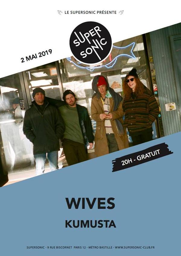 WIVES • Kumusta / Supersonic (Free entry)
