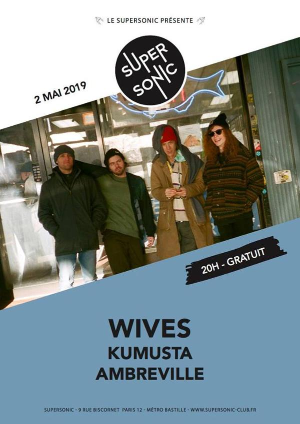 Wives • Kumusta • Ambreville / Supersonic (Free entry)