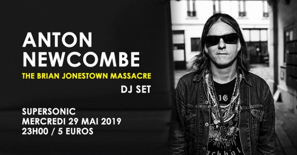 Anton Newcombe (The Brian Jonestown Massacre) DJ SET /Supersonic