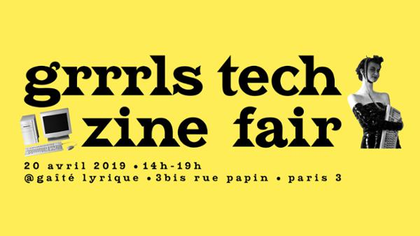 Grrrls Tech Zine Fair [Salon des fanzines]