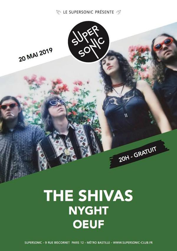 The Shivas • Nyght • Oeuf / Supersonic (Free entry)