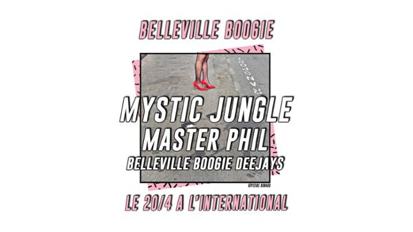 Belleville Boogie : Mystic Jungle, Master Phil & Résidents
