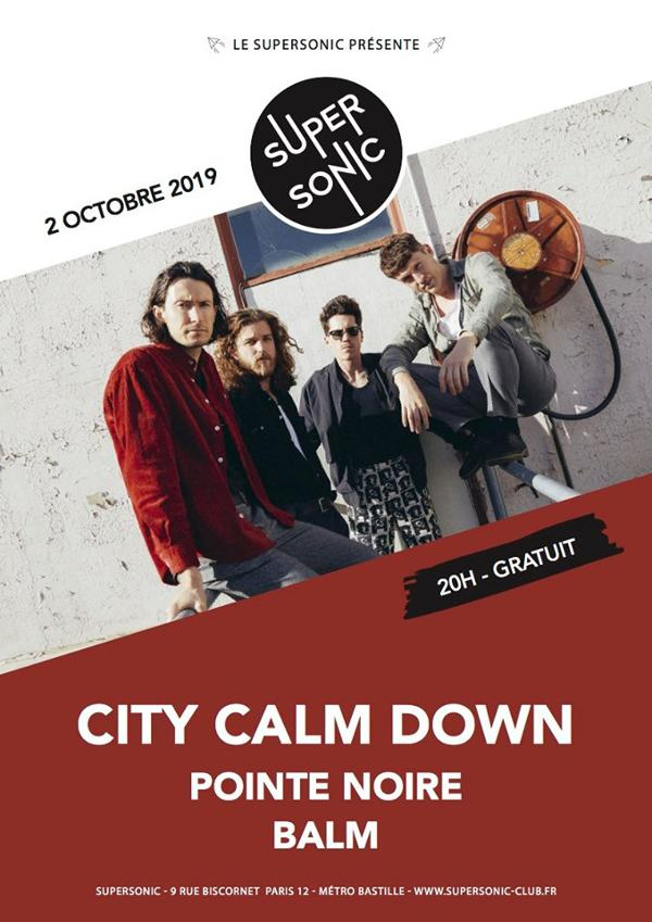 City Calm Down • Pointe Noire • Balm / Supersonic (Free entry)