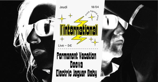 Deeva  Permanent Vacation  Electric Jaguar Baby à l'Inter