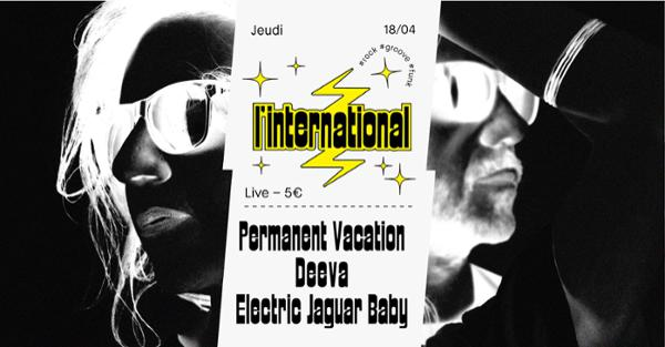 Deeva  Permanent Vacation  Electric Jaguar Baby à l'Inter