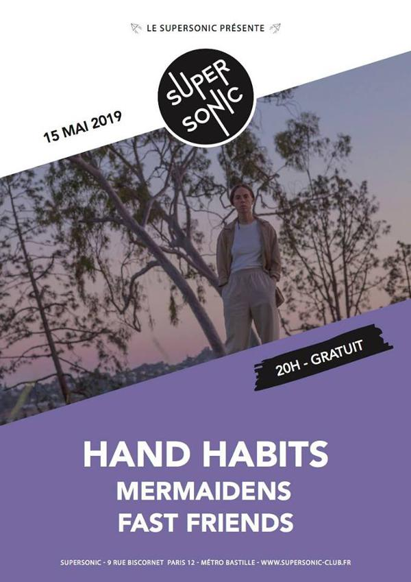 Hand Habits • Mermaidens • Fast Friends / Supersonic (Free entry)