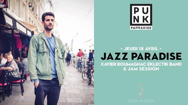 Jazz Paradise | Xavier Roumagnac Eklectik Band & jam session