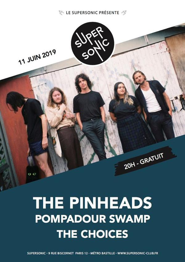 The Pinheads • Pompadour Swamp • The Choices / Supersonic (Free)