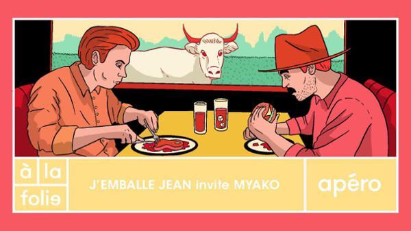 J'emballe Jean invite Myako à la folie