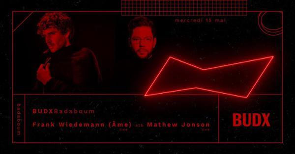 BUDXBadaboum : Frank Wiedemann (Âme live) b2b Mathew Jonson live