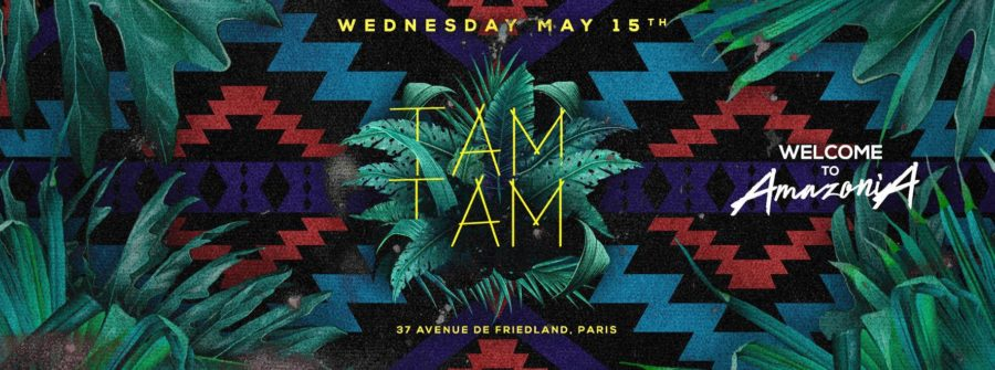 Wednesday MAY 15th - TAM TAM