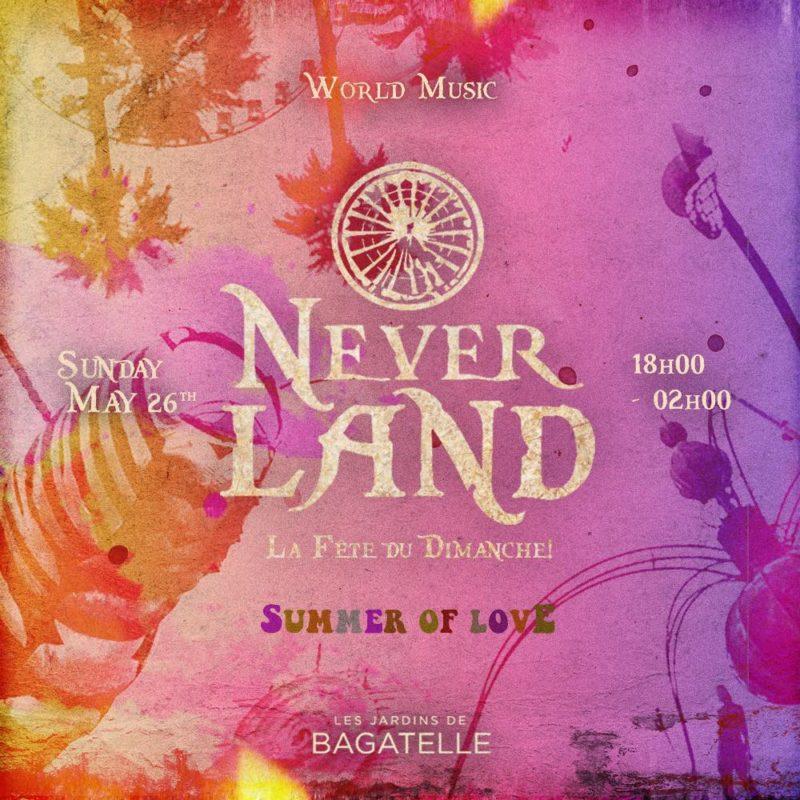 Dimanche 26 MAI , Neverland x Bagatelle
