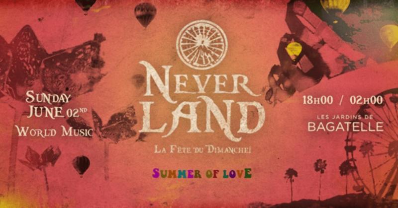 Dimanche 2 Juin 2019 x Neverland x Bagatelle