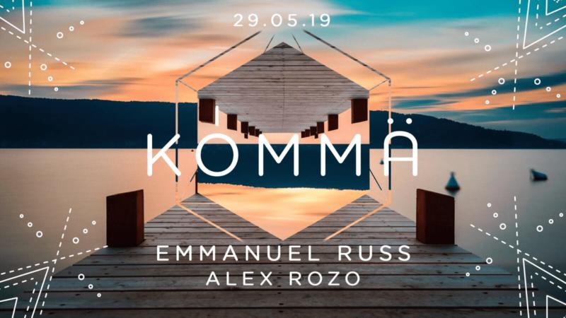 KÖMMA w/ Emmanuel Russ & Alex Rozo (All Night Long)