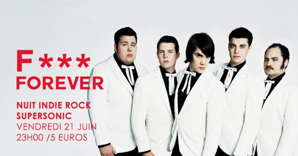 F*** Forever / Nuit indie rock 00s du Supersonic