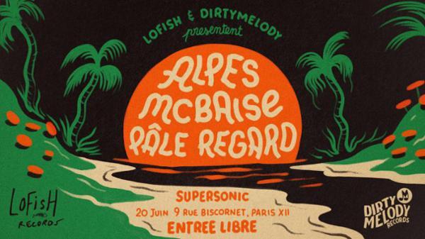 ALPES x MCBAISE x PÂLE REGARD // Supersonic