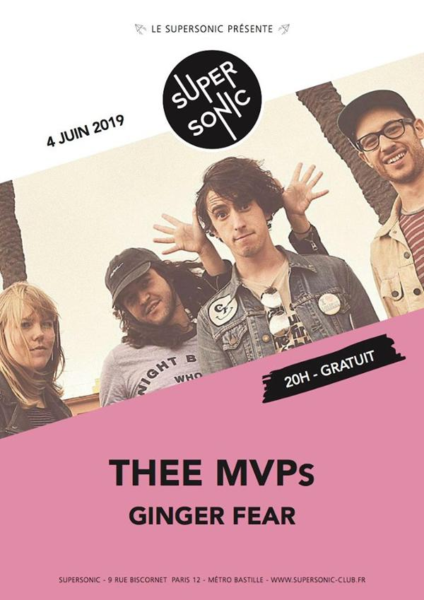 Thee MVPs • Ginger Fear / Supersonic (Free entry)