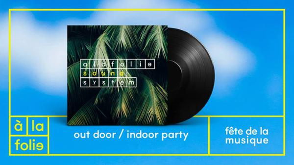 Fête de la musique out door / indoor party