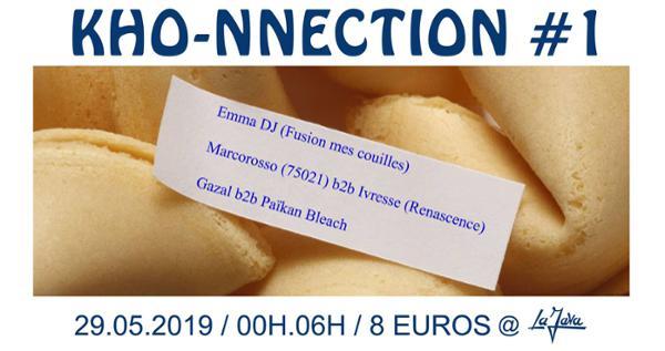 Le Gorille • Kho-nnection #1 - Emma DJ, Marcorosso b2b Ivresse