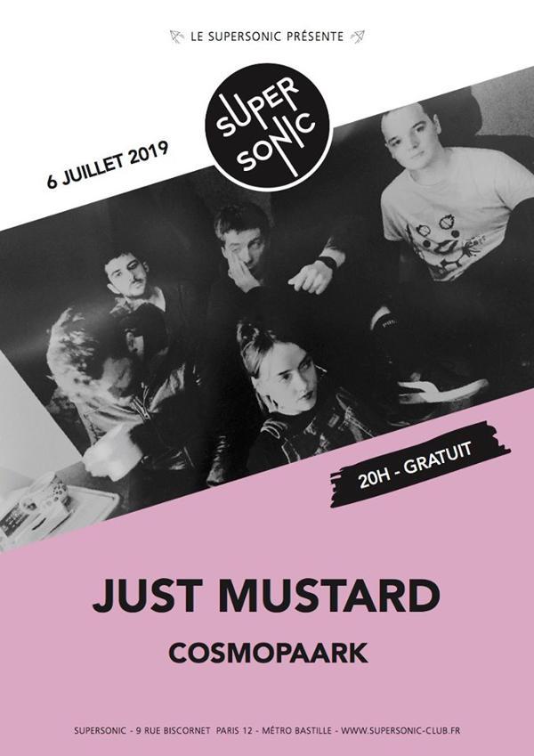 Just Mustard • Cosmopaark / Supersonic (Free entry)
