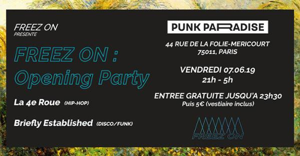 Freez On : Opening Party